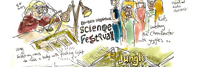 A day at the Edinburgh International Science Festival